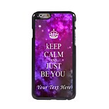 Personalized Phone Case - Keep Calm and Just Be You Design Metal Case for iPhone 6 Plus