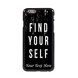Personalized Phone Case - Find Yourself Design Metal Case for iPhone 6 Plus