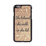 Personalized Phone Case - She Believe Design Metal Case for iPhone 6 Plus