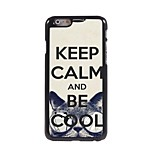 Personalized Phone Case - Be Cool  Design Metal Case for iPhone 6 Plus