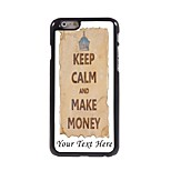 Personalized Phone Case - Keep Calm and Make Money Design Metal Case for iPhone 6 Plus