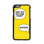 Personalized Phone Case - Make Mistake Design Metal Case for iPhone 6 Plus