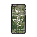 Personalized Phone Case - Wild and Free Design Metal Case for iPhone 6 Plus