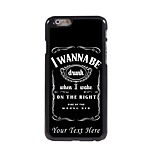 Personalized Phone Case - I Wanna Be Design Metal Case for iPhone 6 Plus