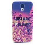 Jag vill bara vara lycklig mönster pc hårda fallet för Samsung Galaxy S4 i9500 bakstycket
