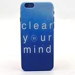 Clear Your Mind Pattern Hard Case Cove for iPhone 6