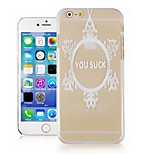 You Suck Pattern Transparent Phone Case Back Cover Case for iPhone6 Case