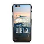 Nothing Comes Easy Design PC Hard Case for iPhone 6/6S