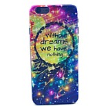 Diamond Star Without Dreams We Have Nothing Dream Catcher Pattern Hard Case Cove for iPhone 6