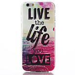 Live Life Pattern TPU Soft Material Phone Case for iPhone 6