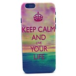 Keep Calm and Live Your Life Pattern Hard Case Cove for iPhone 6