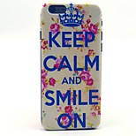 Crown Keep Calm and Smile On Rose Flower Pattern Hard Case Cove for iPhone 6