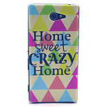 Home Sweet Crazy Home Pattern PC Hard Material Phone Case for Sony Xperia M2 S50h D2303 D2305