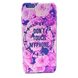 Flower Dont Touch Pattern Hard Case Cover for iPhone 6 Plus