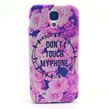 ikke røre min telefon mønster pc hårdt tilfældet for Samsung Galaxy s4 i9500 bagsiden