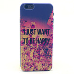 Just Happy Pattern Plastic Hard Cover for iPhone 6