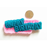 HAPPY BIRTHDAY Signs  Silicone Fondant Mold Cake Decoration Mold