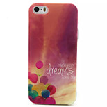 A Dream Come True Pattern TPU Painted Soft Back Cover for iPhone 5/5S