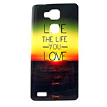Love Life  Pattern TPU Soft Case for Huawei Mate 7