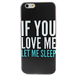 Love Me Pattern TPU Painted Soft Back Cover for iPhone 6