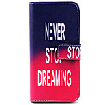 Never stop dreaming Pattern PU Leather Case with Money Holder Card Slot for iPhone 6