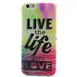 Love Life Pattern TPU Material Phone Case for iPhone 6