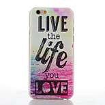 Live Life Pattern of Transparent Frosted PC Material Phone Case for iPhone 6