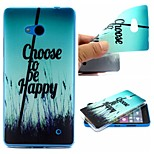 Choose To Be Happy Words Phrase Pattern 0.6mm Ultra-Thin Soft Case for TPU Lumia 640