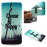 Choose To Be Happy Words Phrase Pattern 0.6mm Ultra-Thin Soft Case for Zenfone5 Lite