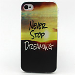 Never Stop Dreaming Sun Painting Pattern TPU Soft Case for iPhone 4/4S