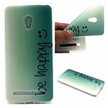 Be Happy Words Phrase Pattern 0.6mm Ultra-Thin Soft Case for Zenfone5 Lite