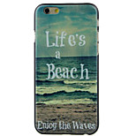 Life beach High Quality and Good Price Pattern  Hard Case for iPhone 6/6S