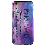 HAKUNA MATATA High Quality and Good Price Pattern  Hard Case for iPhone 6/6S