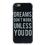 Dont work  Pattern  Hard Case for iPhone 6/6S