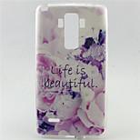 Life is Beautiful Pattern TPU Soft Case for LG G4 Stylus