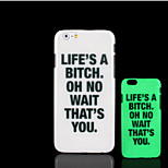 Motto Phrase Pattern Glow in the Dark Hard Plastic Back Cover for iPhone 6 for iPhone 6s Case