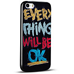 Embossed Everything Will Be Ok Ultra Thin Protective Back Cover Soft iPhone Case for iPhone 5S/iPhone SE/iPhone 5