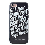 Para Funda iPhone 7 / Funda iPhone 7 Plus / Funda iPhone 6 Diseños Funda Cubierta Trasera Funda Palabra / Frase Suave TPU AppleiPhone 7