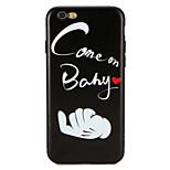 Назначение Чехлы панели С узором Задняя крышка Кейс для Слова / выражения Мягкий Термопластик для AppleiPhone 7 Plus iPhone 7 iPhone 6s