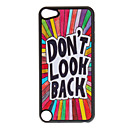 Shimmering Dont Look Back Pattern Hard Case for iPod touch 5