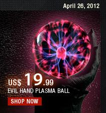 Evil Hand Plasma Ball