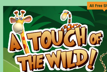 A Touch Of The Wild!